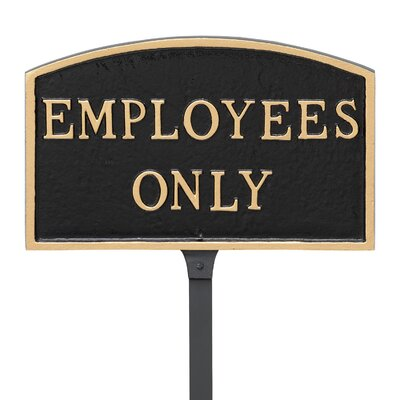Arch Employees Only Statement Address Plaque Finish: Black/Gold