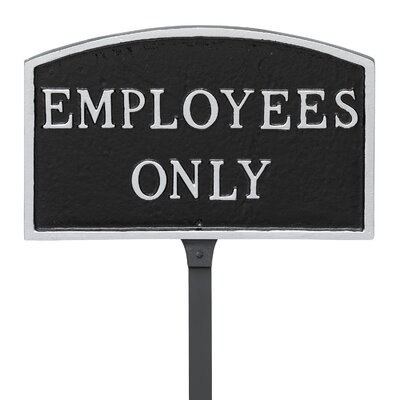 Arch Employees Only Statement Address Plaque Finish: Black/Silver