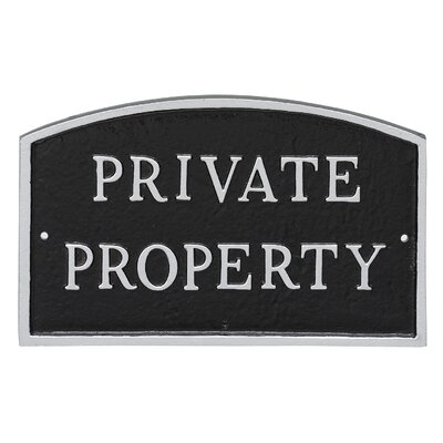 Arch Private Property Statement Address Plaque Finish: Black/Silver