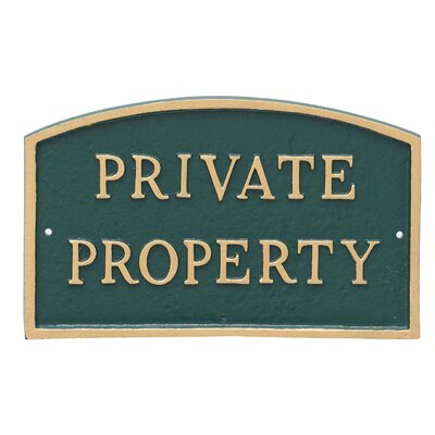 Arch Private Property Statement Address Plaque Finish: Hunter Green/Gold