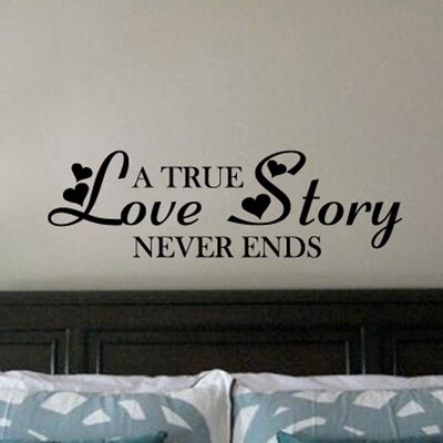 Fox Hill Trading A True Love Story Never Ends Vinyl Wall Decal - Color: Black, Size: 14'' H x 47'' D at Sears.com