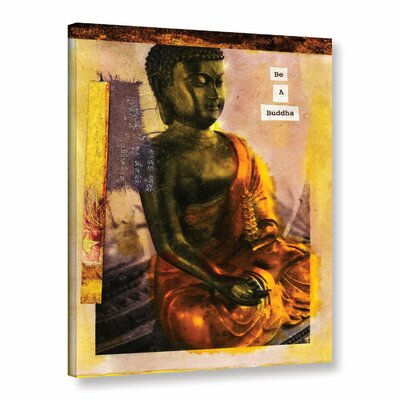 Be a Buddha by Elena Ray Graphic Art on Wrapped Canvas 0ray103a0810w