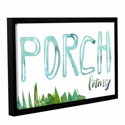 'Porch Living' Framed Textual Art on Canvas Size: 12