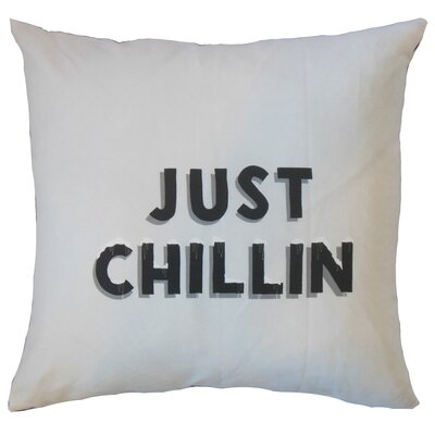 Gailey Just Chillin 100% Cotton Throw Pillow