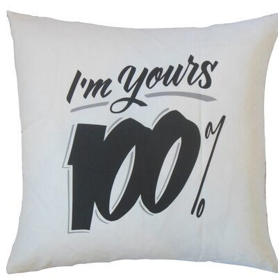 Gailey I'm Yours 100% Cotton Throw Pillow