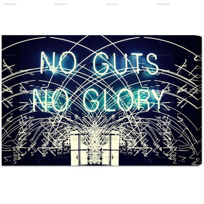 Burst Creative No Guts No Glory Graphic Art on Wrapped Canvas 11044_15x10_CANV