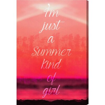 'Summer Kind' Textual Art on Wrapped Canvas Size: 36