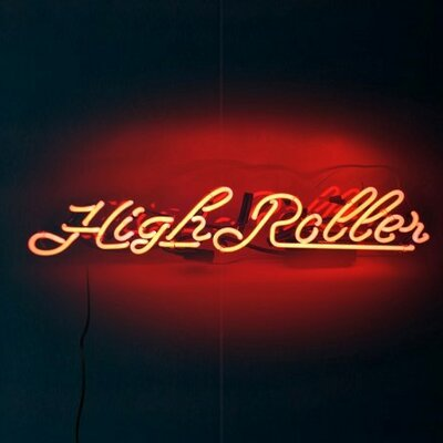Highroller Neon Sign