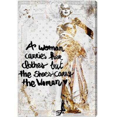 The Shoe Carries The Woman Graphic Art on Canvas 10985_10x15_CANV_XHD