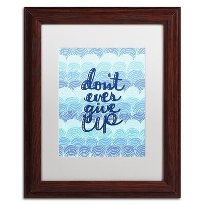 'Don't Give Up Waves' Framed Textual Art ALI5551-W1114MF