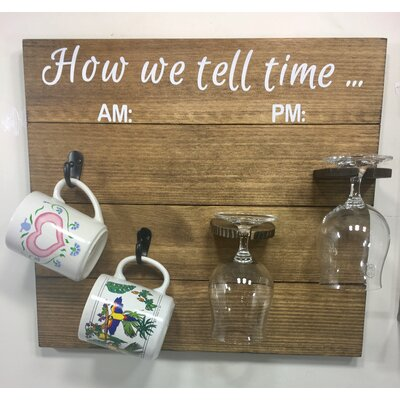 Vosburg How We tell Time Wooden Coffee/Wine Glass Finish: Brown