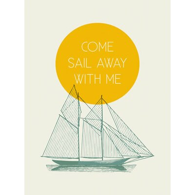 Come Sail With Me by Cory McBee Painting Print on Wrapped Canvas