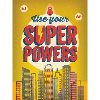 Use Your Super Powers Canvas Art Color: Yellow