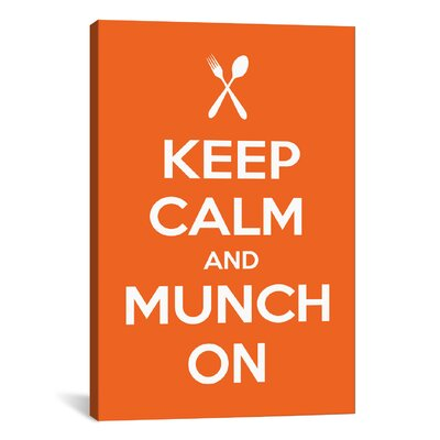 Kitchen Keep Calm and Munch On Textual Art on Canvas KCH11-1PC3-12x8