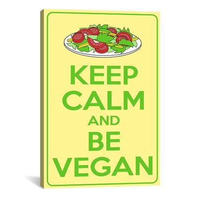 Keep Calm and Be Vegan Graphic Art on Canvas
