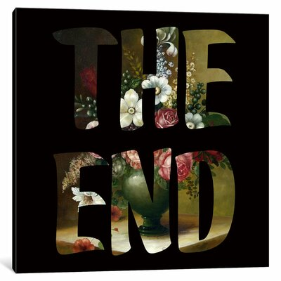 'The END' by Famous When Dead Graphic Art on Wrapped Canvas Size: 26