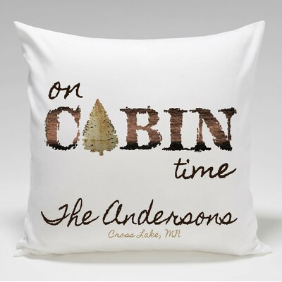 Personalized Cabin Time Throw Pillow