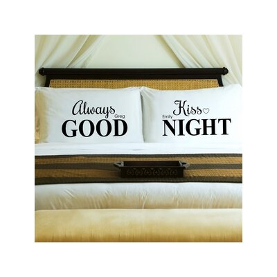 Always Kiss Me Couples Pillow Case