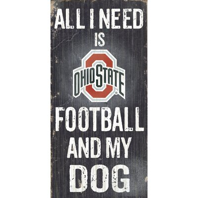 NCAA Football and My Dog Textual Art Plaque NCAA Team: Ohio State University C0640-Ohio State
