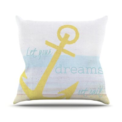 Let Your Dreams Set Sail by Alison Coxon Throw Pillow Size: 26 H x 26 W x 1 D