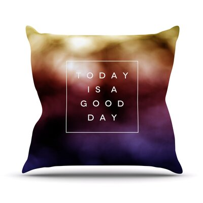 Good Day by Galaxy Eyes Rainbow Throw Pillow Size: 18 H x 18 W x 1 D