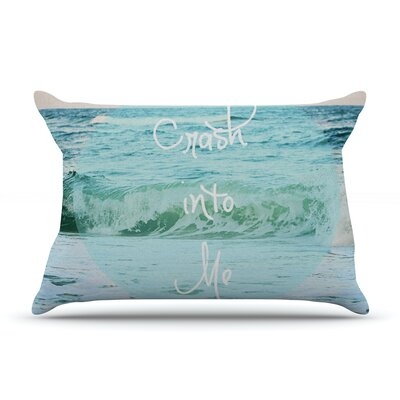 Beth Engel Crash Into Me Pillow Case