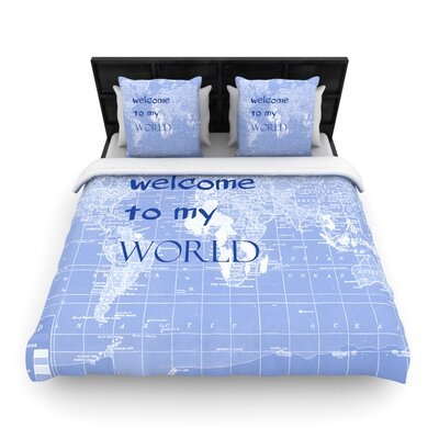 Welcome to my World Quote Woven Comforter Duvet Cover Color: Indigo, Size: Full/Queen
