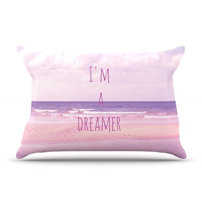 Im a Dreamer by Iris Lehnhardt Featherweight Pillow Sham Size: King, Fabric: Woven Polyester