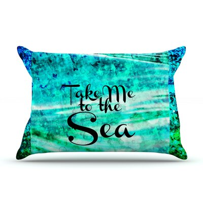 Take Me to the Sea by Ebi Emporium Featherweight Pillow Sham Size: King, Fabric: Woven Polyester