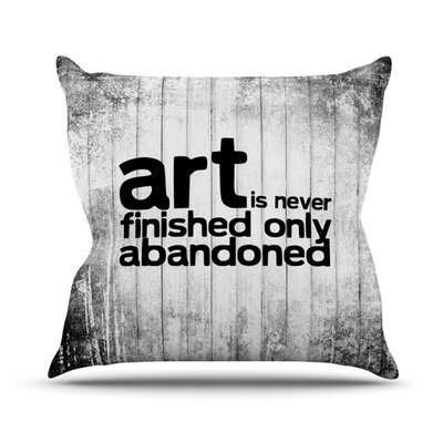 Art Never Finished Throw Pillow Size: 20 H x 20 W 4.5 D