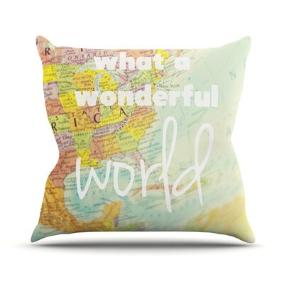 What A Wonderful World Throw Pillow Size: 18 H x 18 W