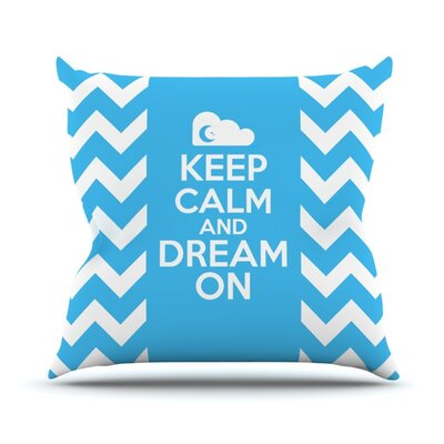Keep Calm Throw Pillow Size: 20 H x 20 W