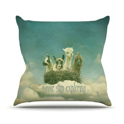 Never Stop Exploring Throw Pillow Size: 18 H x 18 W