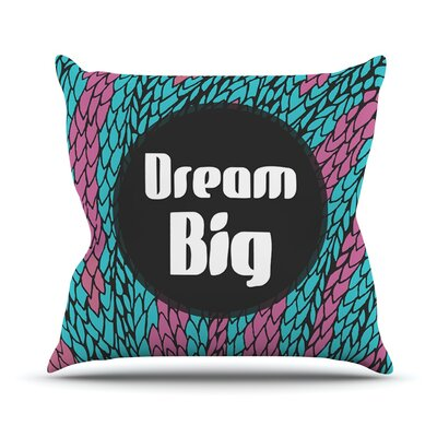 Dream Big by Pom Graphic Throw Pillow Size: 18 H x 18 W x 3 D
