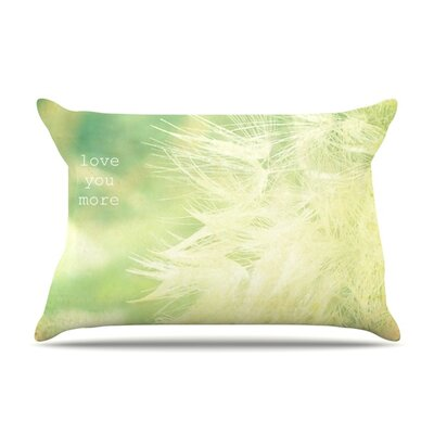 Love You More by Robin Dickinson Featherweight Pillow Sham Size: King, Fabric: Woven Polyester