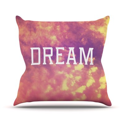 Dream Throw Pillow Size: 26 H x 26 W