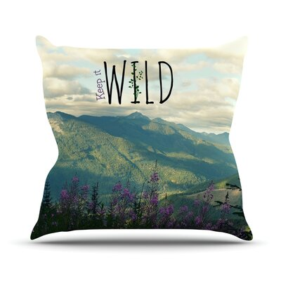 Keep It Wild Throw Pillow Size: 16 H x 16 W