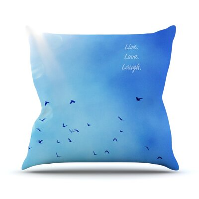 Live Laugh Love Throw Pillow Size: 16 H x 16 W