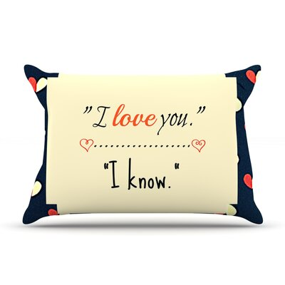 I Know by Robin Dickinson Featherweight Pillow Sham Size: Queen, Fabric: Woven Polyester