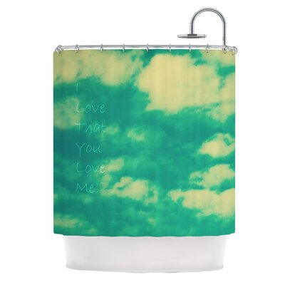 I Love That You Love Me Shower Curtain