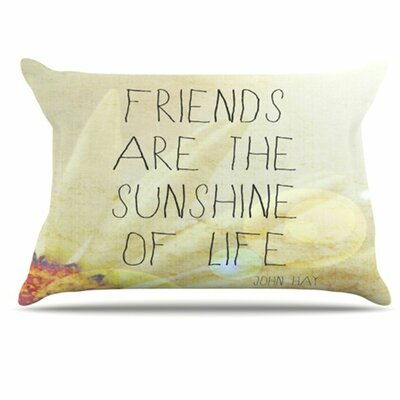 Friends Sunshine Pillowcase Size: King