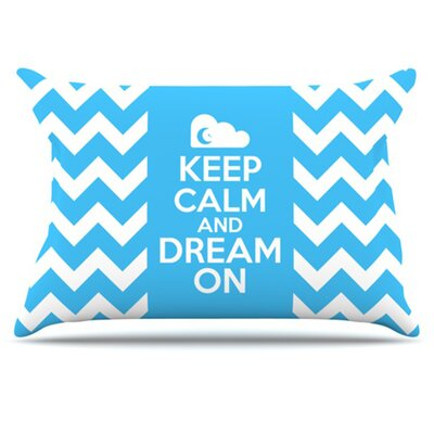 Keep Calm Pillowcase Size: Standard