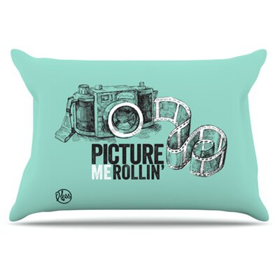 Picture Me Rollin Pillowcase Size: King