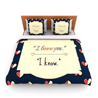 I Know by Robin Dickinson Woven Duvet Cover Size: Queen