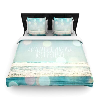 Adventure Was Her Best Friend by Susannah Tucker Woven Duvet Cover Size: Queen