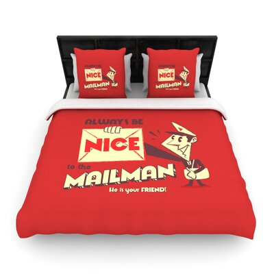 Be Nice To The Mailman by Roberlan Woven Duvet Cover Size: Queen