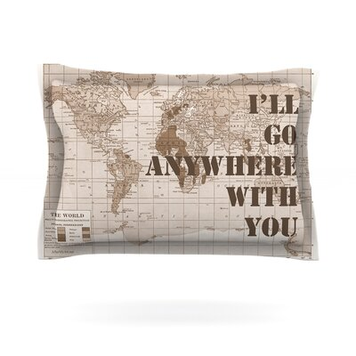 Ill Go Anywhere With You by Catherine Holcombe Featherweight Pillow Sham Size: Queen, Fabric: Cotton