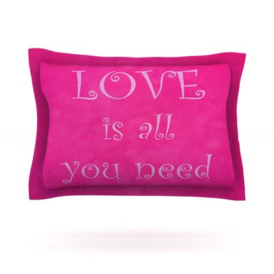 Love is all you need by Iris Lehnhardt Featherweight Pillow Sham Size: King, Fabric: Cotton