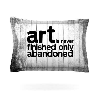 Art Never Finished Featherweight Pillow Sham Size: Queen, Fabric: Cotton