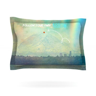 Follow Your Own Arrow by Robin Dickinson Featherweight Pillow Sham Size: Queen, Fabric: Cotton